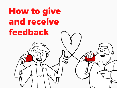 Our new article: How to give and receive feedback
